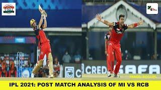 Post Match Analysis: Mumbai Indians vs Royal Challengers Bangalore | IPL2021