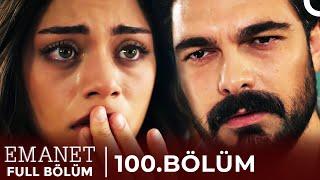 Emanet | 100. Bölüm