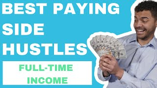 10 Best Side Hustle Ideas for 2019 [That Pay the Best] Working & New!