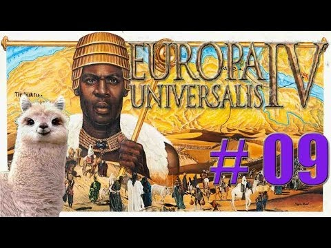 Let's Play Europa Universalis IV - Malian Empire - Part 9 -