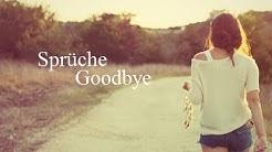 Goodbye Sprüche