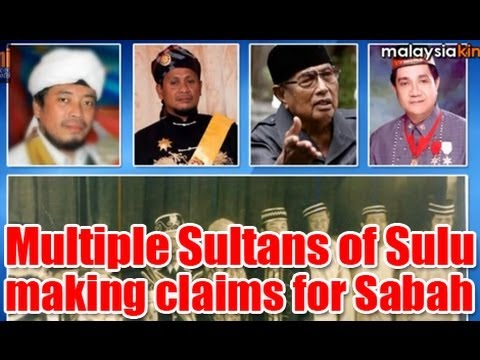 Multiple Sultans of Sulu making claims for Sabah