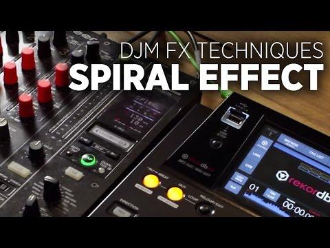 DJM-900 Effects Tutorial: Spiral Beat FX