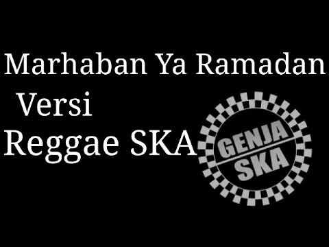 Marhaban Ya Ramadhan Versi Reggae SKA