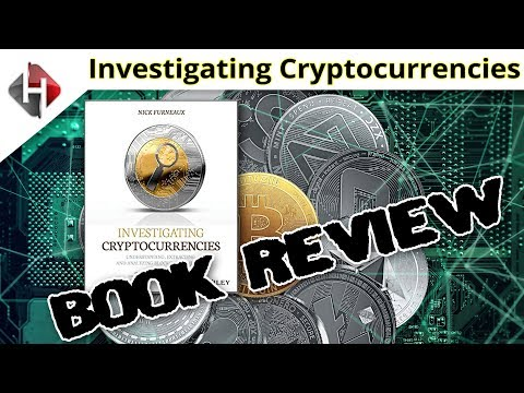 Investigating Cryptocurrencies Book Review