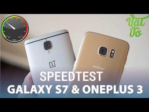 Vật Vờ  So sánh hiệu năng Samsung Galaxy S7 và OnePlus 3