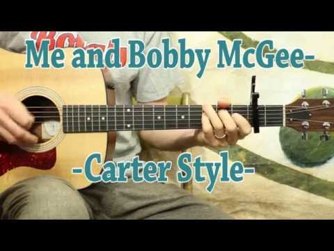 Me and Bobby McGee - Carter Style - Kris Kristofferson