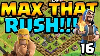 LAVA HOUNDS w/ MINERS! What?? MAX That RUSH ep16 | Clash of Clans