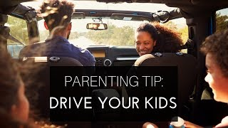 Parenting Tip: When asked if you can drive anywhere ... say yes!