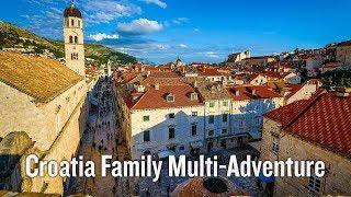 Croatia Family Multi-Adventure Tour Video | Backroads