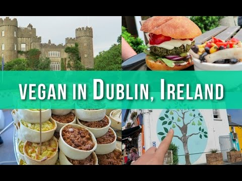 Vegan in Dublin, Ireland