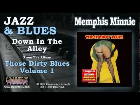 Memphis Minnie - Down In The Alley