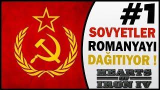 Sovyetler Romanyayı Dağıtıyor 1.Bölüm Hearts of Iron 4 Türkçe