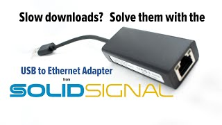 USB to Ethernet Adapter: NO MORE SLOW DOWNLOADS
