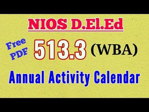 NIOS D.El.Ed Workshop Based Activity Course 513.3 Answers. Annual Activity Calendar With PDF