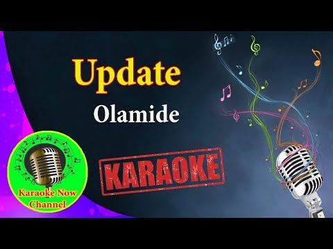 [Karaoke] Update- Olamide- Karaoke Now