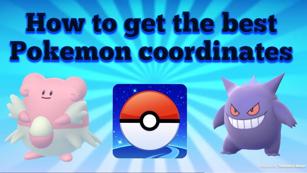 How To Get The Best Pokémon Go Coordinates!!! by Whitelava Plays