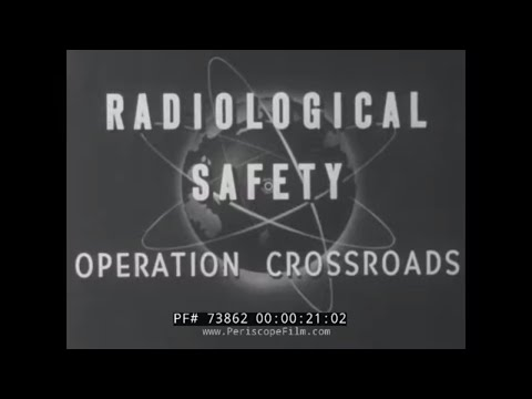 RADIOLOGICAL SAFETY AT OPERATION CROSSROADS ATOMIC BOMB TESTS 73862