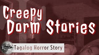 Kapitulo Dieciotso: Dorm   Tagalog Horror Story