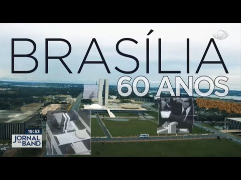 Brasília 60 anos: do sonho do Império à realidade