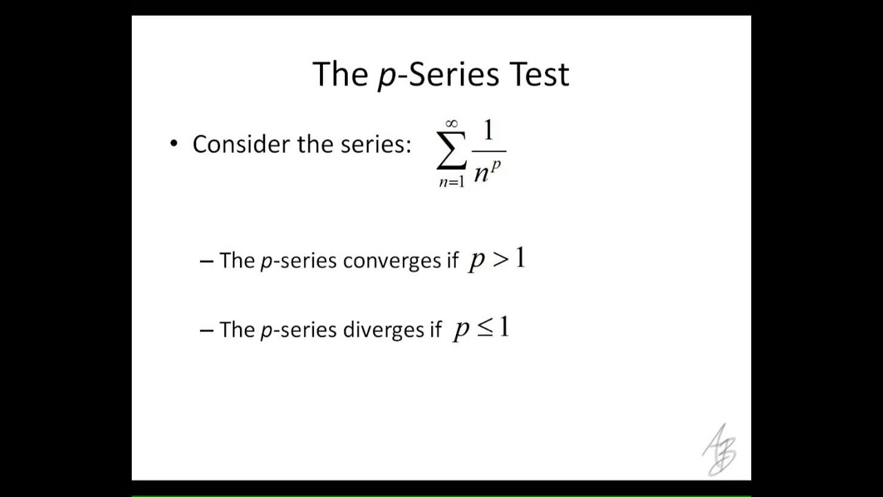 9 5 - The p-Series Test (with examples)