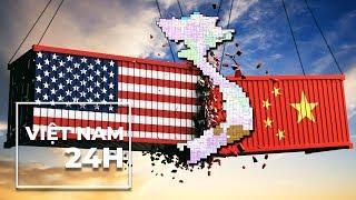 Việt Nam 24 giờ, 17/5/ 2019: Căng thẳng thương mại Mỹ-Trung, cơ hội của Việt Nam?