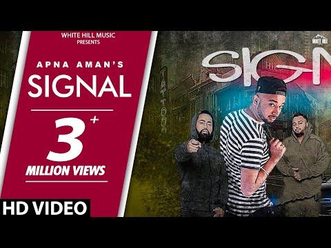 Signal (Full Song) | Apna Aman | Latest Punjabi Songs | White Hill Music