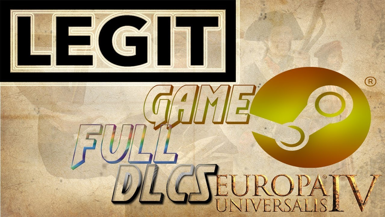 EU4 Download DLCS for Legit Steam game