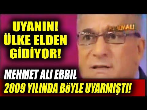 Mehmet Ali Erbil AKP'ye Karşı 11 Yıl Önce Böyle Uyarmış: Ülke Elden Gidiyor! Uyanın!