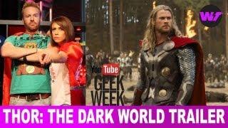 Geek Week Exclusive - Thor: The Dark World Official Trailer Plus Top Videos of 8/7/13