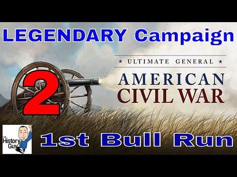 1ST BULL RUN (MANASSAS) - Ultimate General Civil War - Union Legendary Campaign - 2