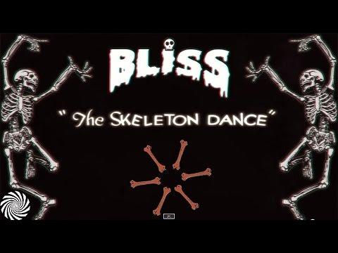 BLiSS - The Skeleton Dance
