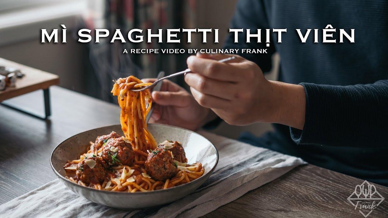 MÌ SPAGHETTI THỊT VIÊN | ASMR Cooking | Culinary Frank