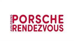 DCadA // Auslosung PORSCHE RENDEZVOUS 2020