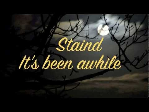 Staind - It's been awhile (music & lyrics)