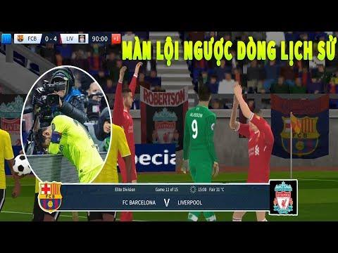 Barcelona vs Liverpool - Bán kết LƯỢT VỀ UEFA CHAMPIONS LEAGUE || Dream League Soccer 2019