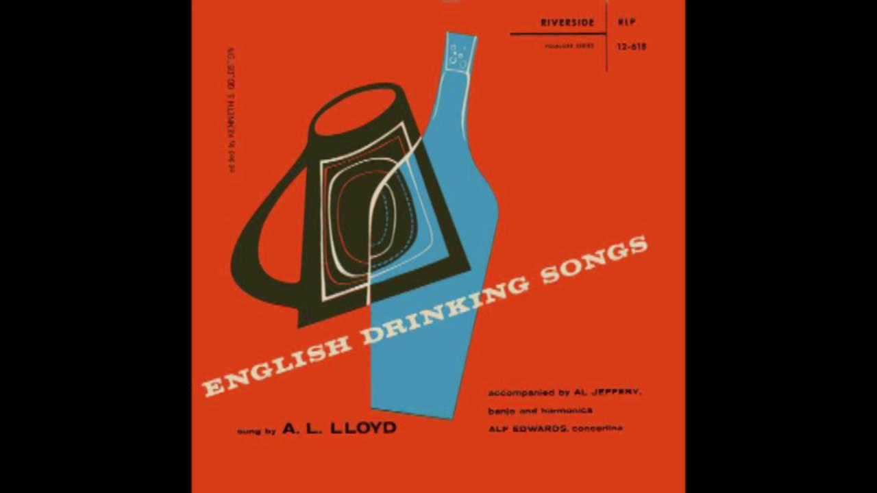A  L  Lloyd - English Drinking Songs (1956)