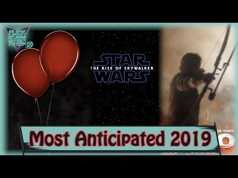Top 10 Most Anticipated Movies of 2019 (Remaining)