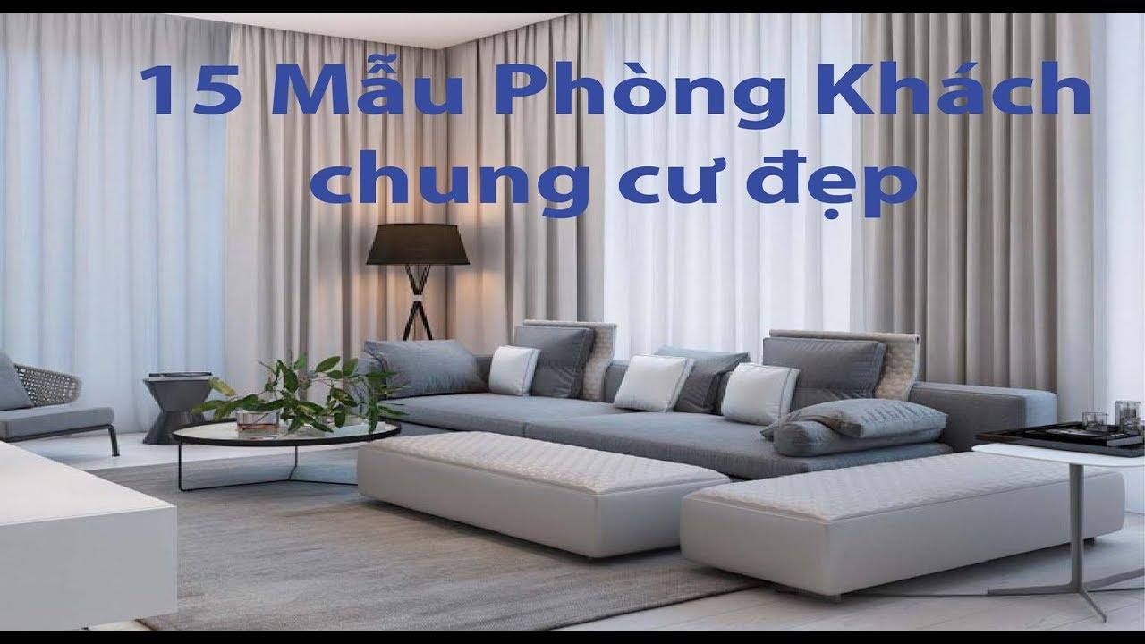 15 Mẫu Phòng Khách Chung Cư Đẹp bạn cần tham khảo trước khi thiết kế cho căn hộ của mình