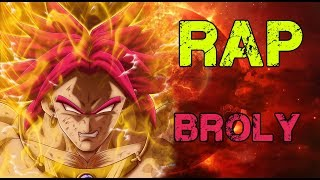 RAP DE BROLY 2017 | DRAGON BALL | Doblecero