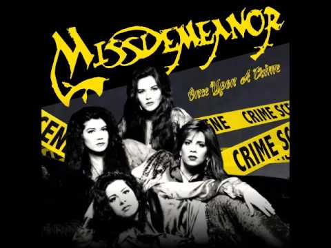 MissDemeanor - Give Me All Your Love (Once Upon A Crime)