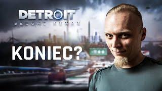 Najpierw Gwint! Następnie Detroit: Become Human! #6 Koniec?