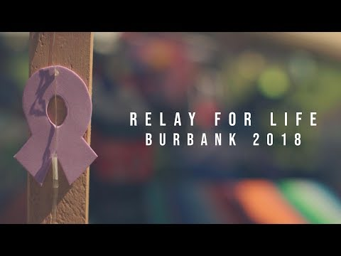 Relay For Life - Burbank 2018