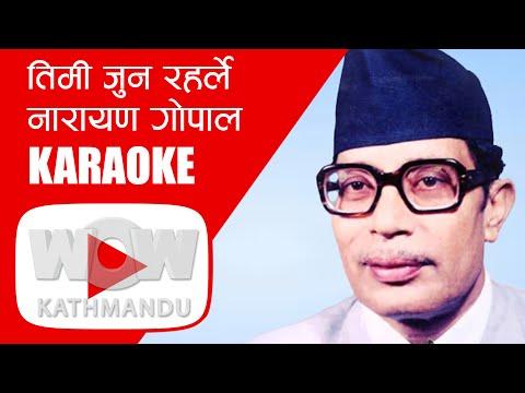 Timi Jun Raharlea Narayan Gopal KARAOKE