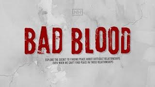 New Hope Eastlake ONLINE | May 1-2, 2021 | Bad Blood Pt.1