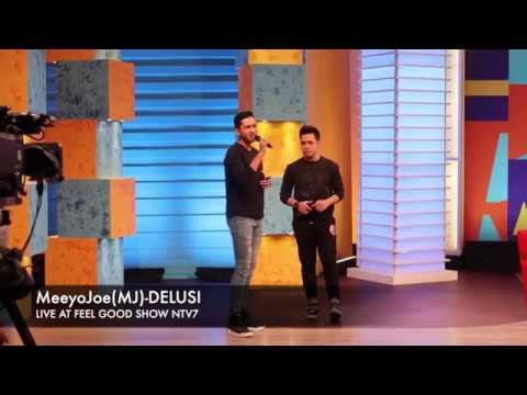 MeeyoJoe (MJ)  DELUSI LIVE AT FEEL GOOD SHOW NTV7