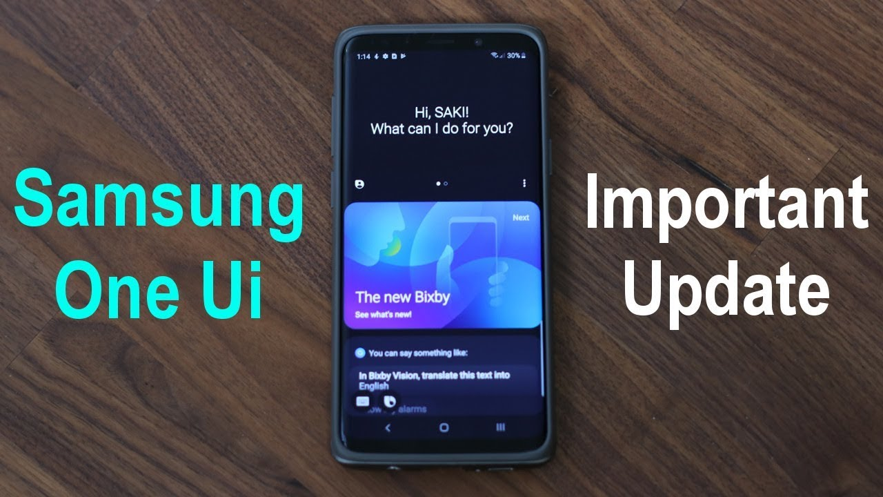 Samsung One Ui - Very Important Update Now Available (for Galaxy S10, Note  9, and more)