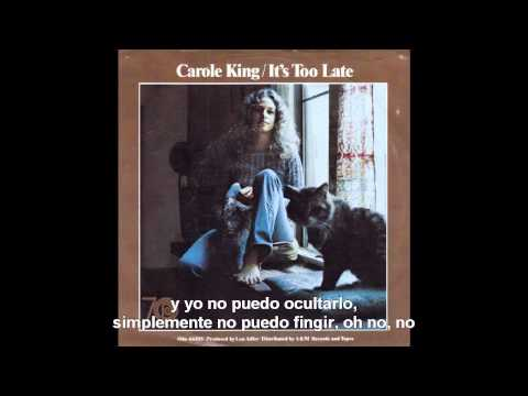 Carole King - It's Too Late (Subtítulos español)
