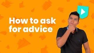 How to ask f๐r advice in English | Learn English with Cambridge
