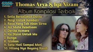 Download THOMAS ARYA & IQA NIZAM    ALBUM KOMPILASI TERBAIK    SLOW ROCK